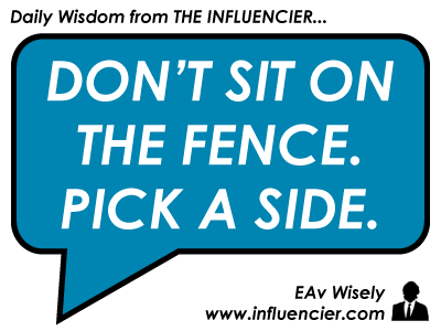 "Empire Avenue Wisdom 024 - ""Pick a Side"""
